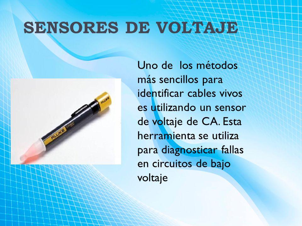 SENSORES DE VOLTAJE Uno de los métodos más sencillos para identificar cables vivos es utilizando un sensor de voltaje de CA.