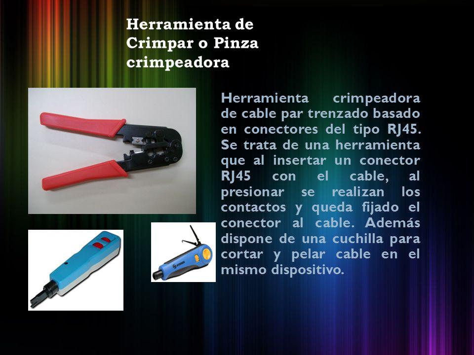 Herramienta de Crimpar o Pinza crimpeadora Herramienta crimpeadora de cable par trenzado basado en conectores del tipo RJ45.