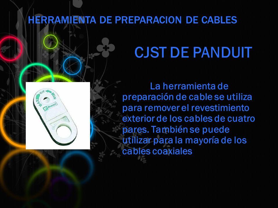 CJST DE PANDUIT La herramienta de preparación de cable se utiliza para remover el revestimiento exterior de los cables de cuatro pares.