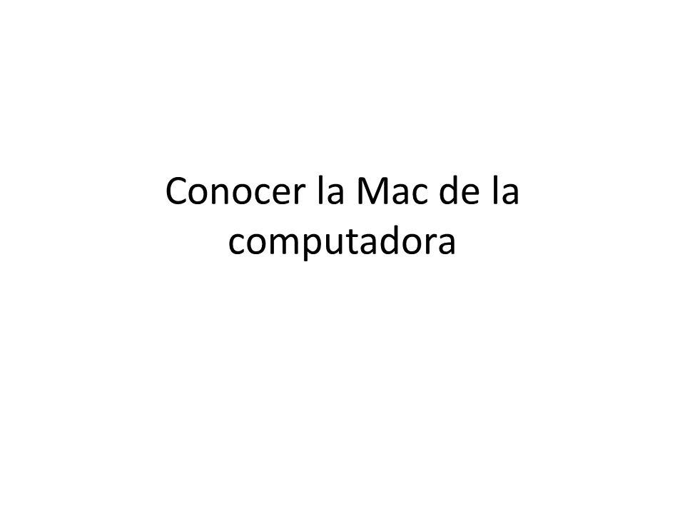 Conocer la Mac de la computadora
