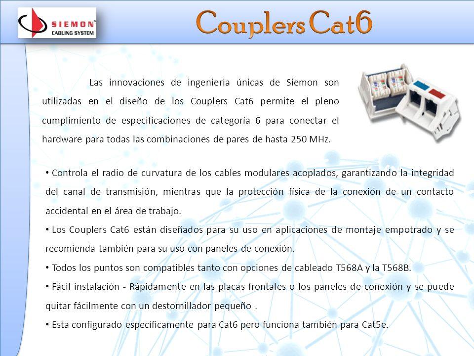 Las innovaciones de ingenieria únicas de Siemon son utilizadas en el diseño de los Couplers Cat6 permite el pleno cumplimiento de especificaciones de categoría 6 para conectar el hardware para todas las combinaciones de pares de hasta 250 MHz.