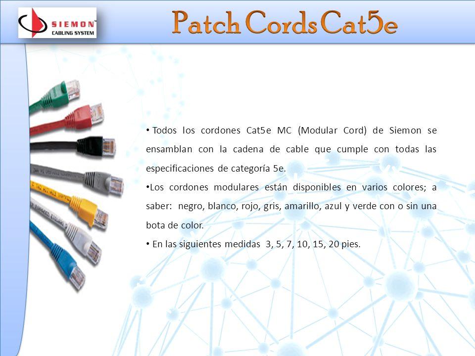 Todos los cordones Cat5e MC (Modular Cord) de Siemon se ensamblan con la cadena de cable que cumple con todas las especificaciones de categoría 5e.