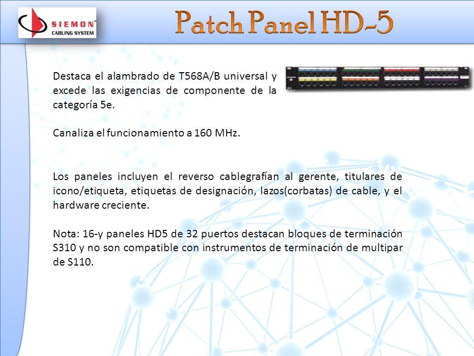 Destaca el alambrado de T568A/B universal y excede las exigencias de componente de la categoría 5e.