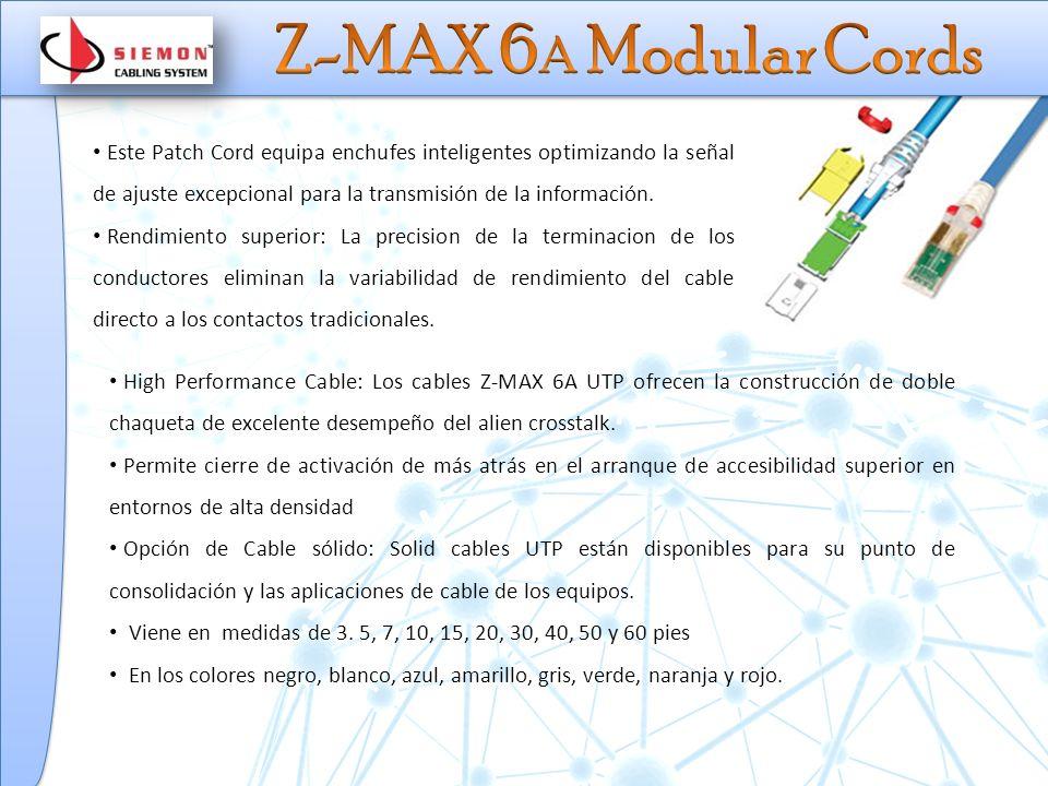 Ofrece mejor rendimiento en su clase en cada especificación, superando todas los requisitos de desempeño de la categoría 6A.