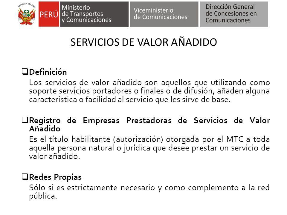 SERVICIOS DE VALOR AÑADIDO Definición Los servicios de valor añadido son aquellos que utilizando como soporte servicios portadores o finales o de difu