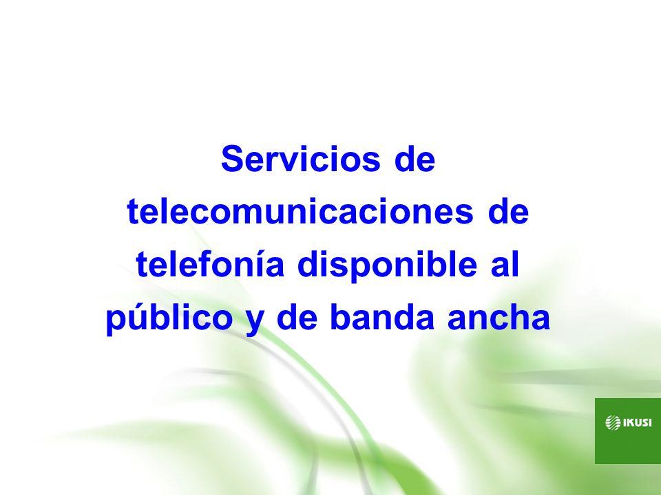 Red de acceso a servicios: De telefonía pública (STDP) Operador de cable de banda ancha (TBA) Operador de redes inalámbricas (SAI) Redes de acceso de alta velocidad Capaces de proporcionar velocidades de 100 Mbits por segundo.