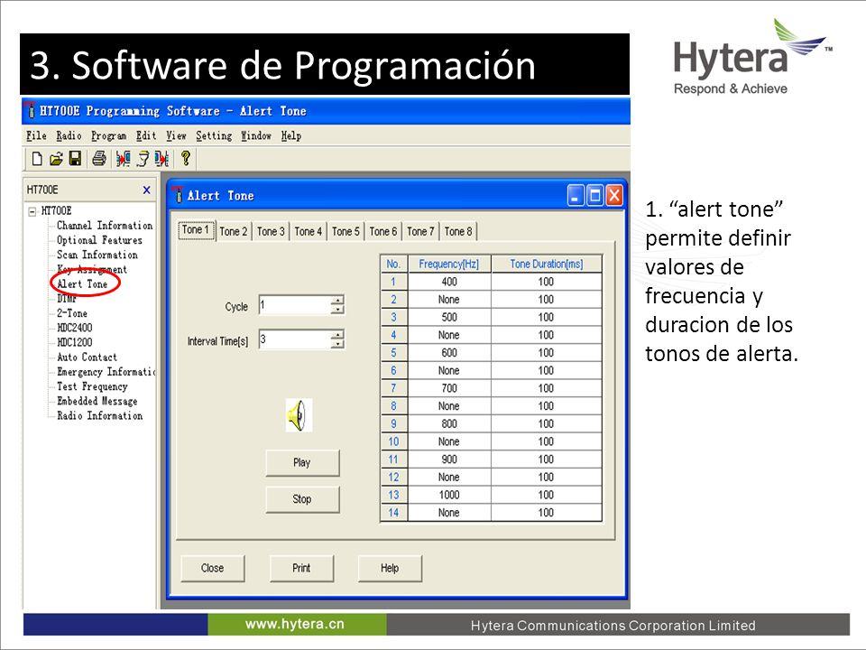 3. Programming software 1. alert tone permite definir valores de frecuencia y duracion de los tonos de alerta. 3. Software de Programación