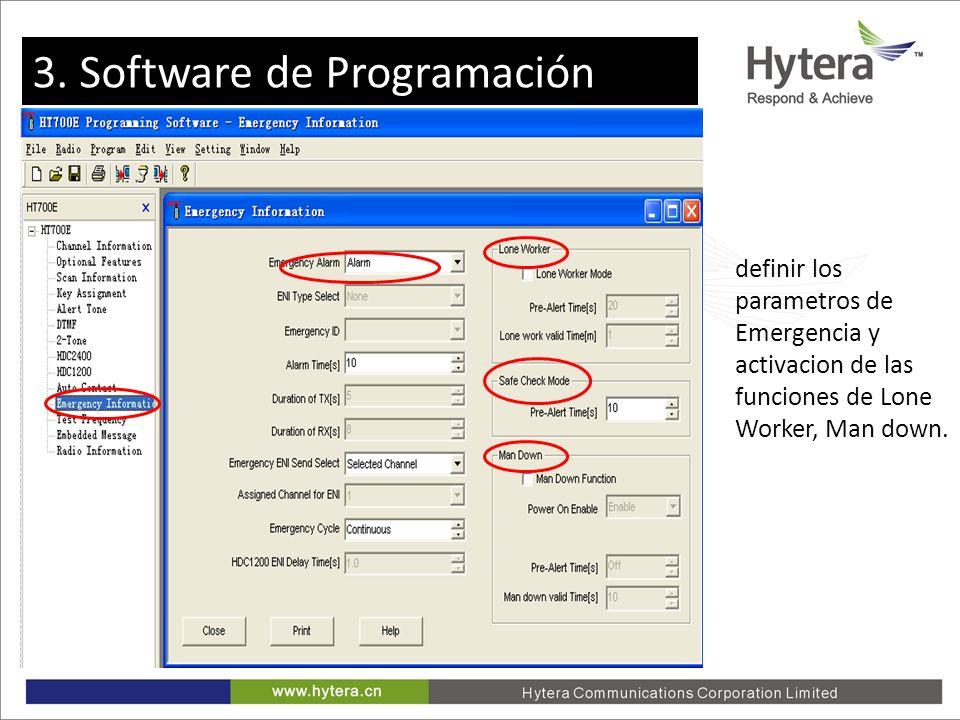 3. Programming software definir los parametros de Emergencia y activacion de las funciones de Lone Worker, Man down. 3. Software de Programación