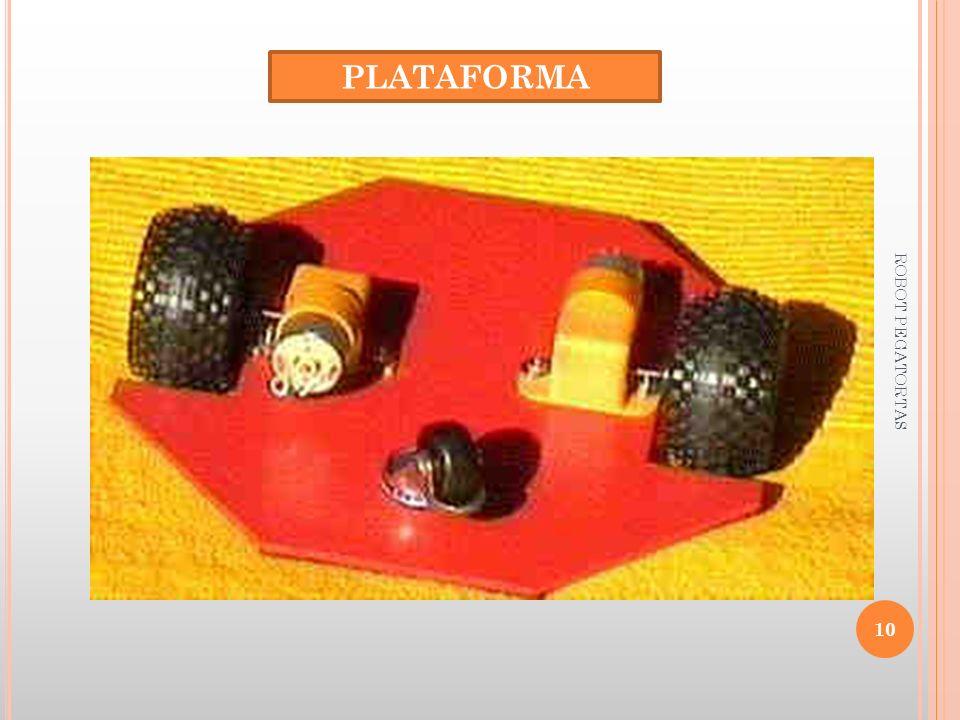 PLATAFORMA 10 ROBOT PEGATORTAS