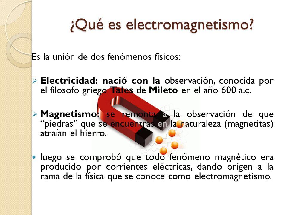 Historia del electromagnetismo 1600, William Gilbert (1544-1603) descubre que la electrificación no estaba limitada al ámbar sino que este era un fenómeno general.