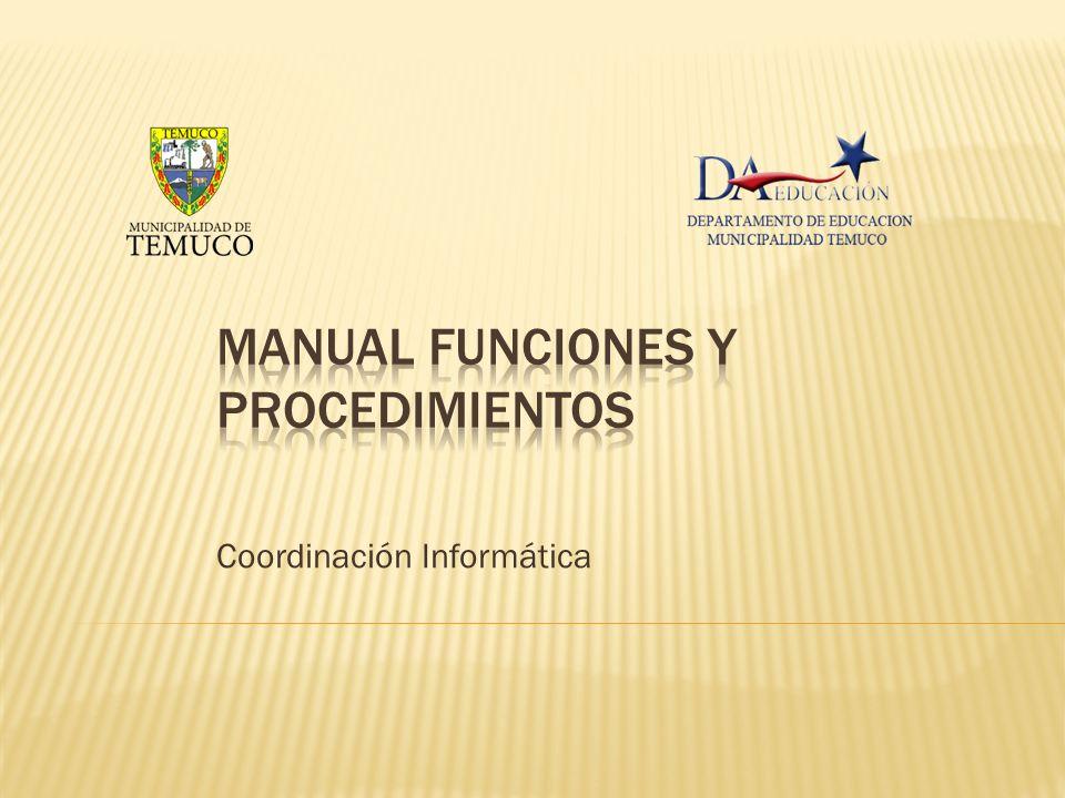 1 El Procedimiento se invocará siempre y cuando el equipo directivo del establecimiento no haya implementado un procedimiento diferente.