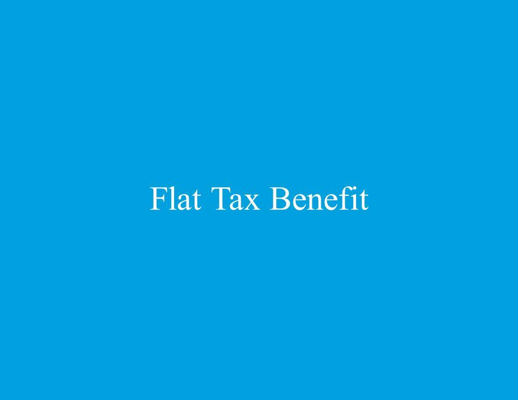 Flat Tax Benefit