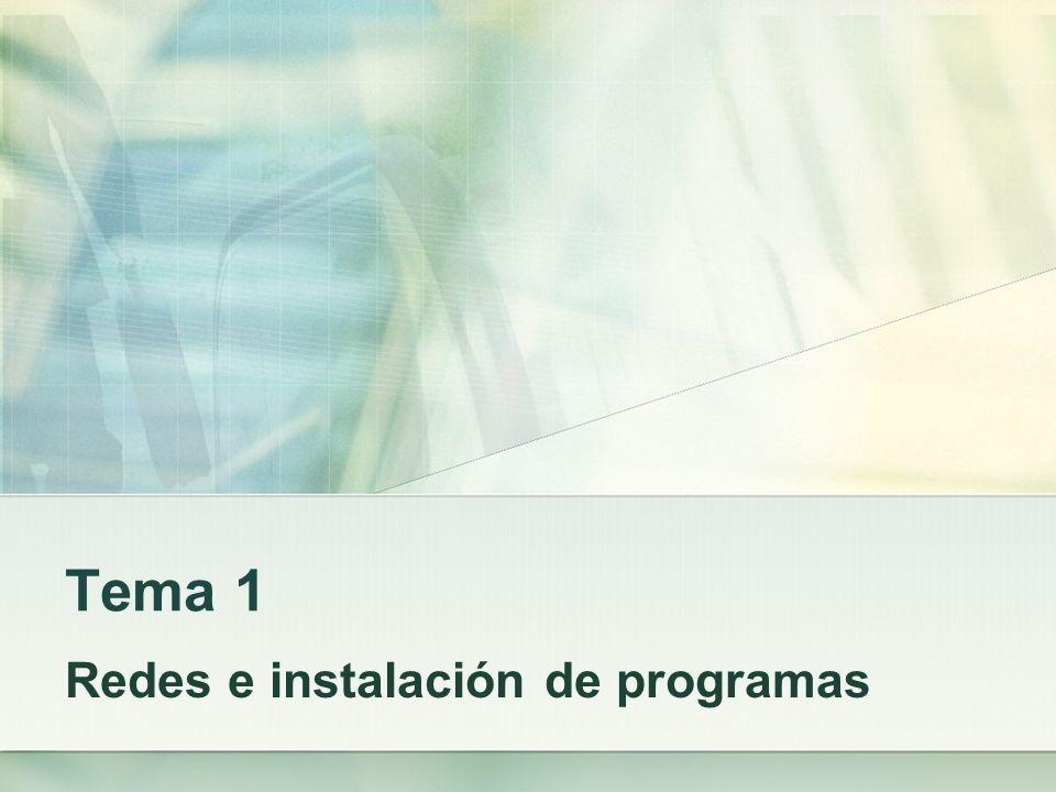 Tema 1 Redes e instalación de programas