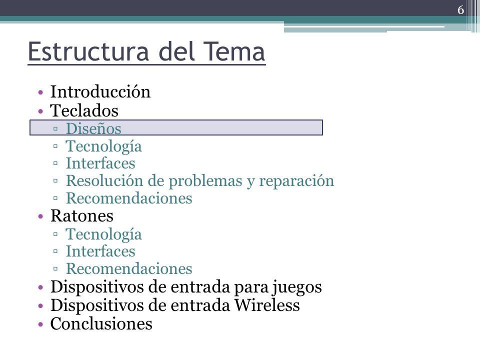 Ratones: Recomendaciones En cuanto a posibles problemas y su solución, las recomendaciones son similares a las indicadas para los teclados.