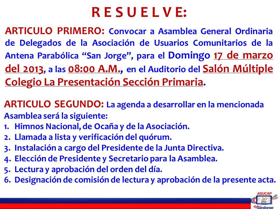 7.Lectura y aprobación del reglamento de la Asamblea.