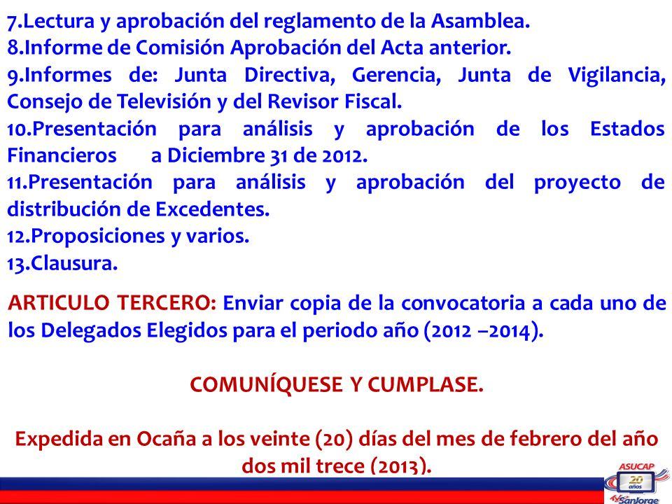 DELEGADOS CONVOCADOS ASAMBLEA ORDINARIA MARZO 17 DEL 2013 Sector 1 IBAÑEZ SANCHEZGUSTAVO ADOLFOSANTA CLARA AVILA ALVAREZLEANDROSANTA CLARA DURAN RUEDAJOSE ALFREDOCOLINA DE LA FLORIDA URIBE SERRANOELIZABETHCOLINA DE LA FLORIDA ORTIZ CAÑIZARESYURANYALTOS DEL NORTE ACOSTA ARIASEDILSONCOLINA DE LA FLORIDA SANCHEZ PEREZGREGORIOSANTA CLARA VERGEL SANHCEZKATERINEASOVIGIRON