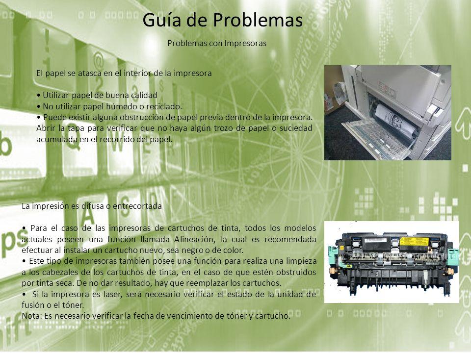 El papel se atasca en el interior de la impresora Utilizar papel de buena calidad No utilizar papel húmedo o reciclado. Puede existir alguna obstrucci