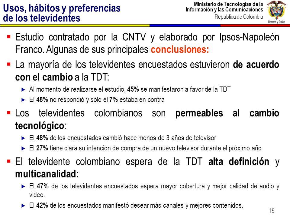 Ministerio de Tecnologías de la Información y las Comunicaciones República de Colombia 19 Estudio contratado por la CNTV y elaborado por Ipsos-Napoleó