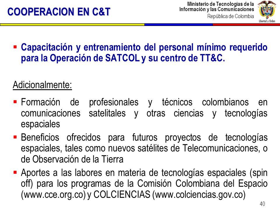 Ministerio de Tecnologías de la Información y las Comunicaciones República de Colombia 40 COOPERACION EN C&T Capacitación y entrenamiento del personal