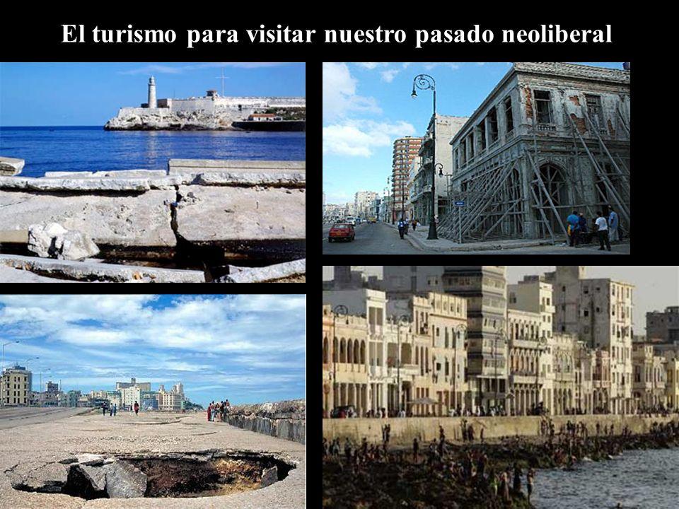 El turismo para visitar nuestro pasado neoliberal