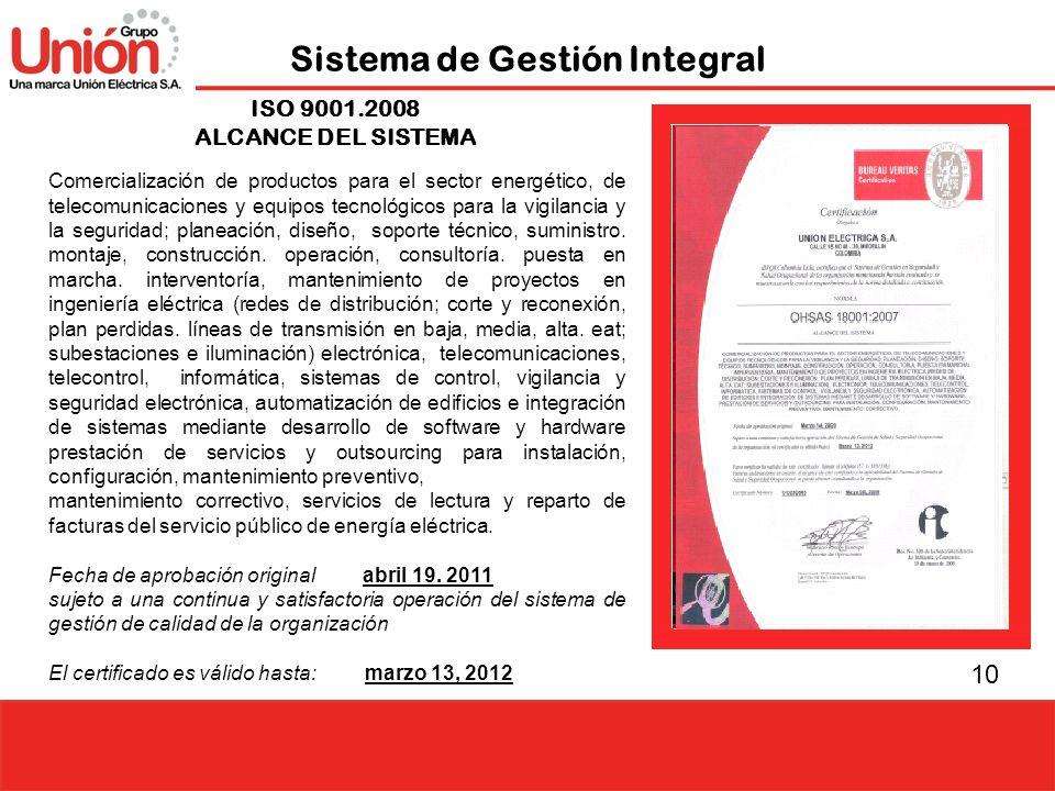 10 Sistema de Gestión Integral Comercialización de productos para el sector energético, de telecomunicaciones y equipos tecnológicos para la vigilanci