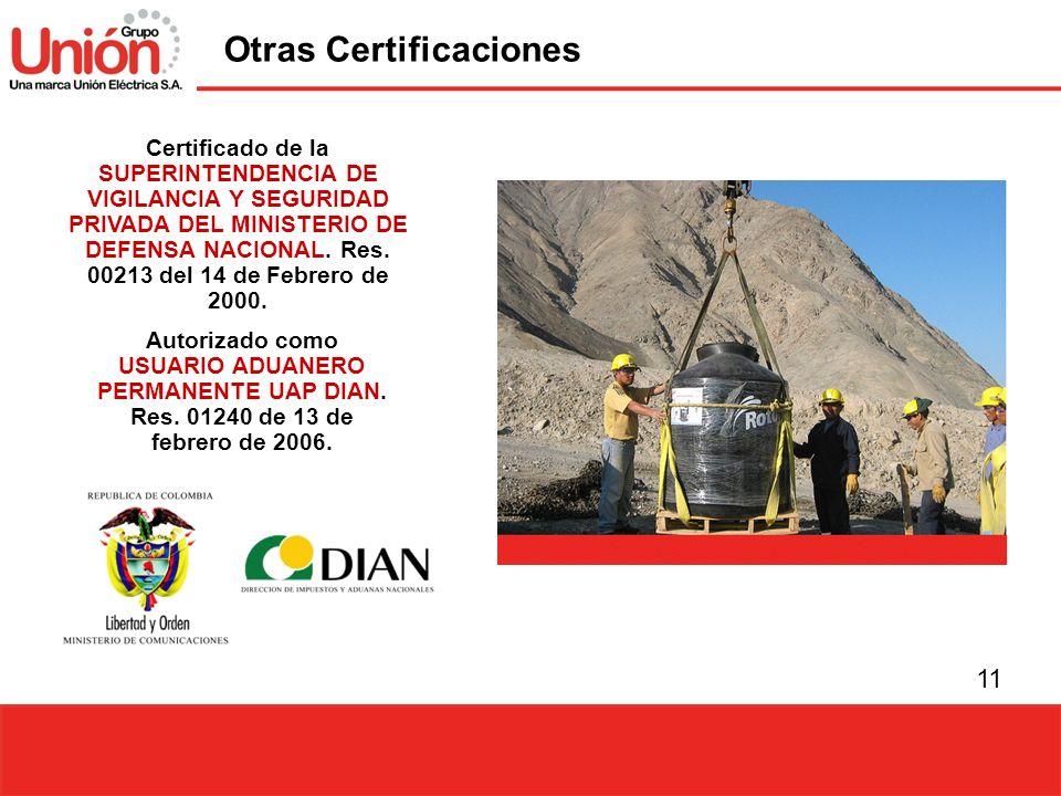 11 Certificado de la SUPERINTENDENCIA DE VIGILANCIA Y SEGURIDAD PRIVADA DEL MINISTERIO DE DEFENSA NACIONAL. Res. 00213 del 14 de Febrero de 2000. Auto