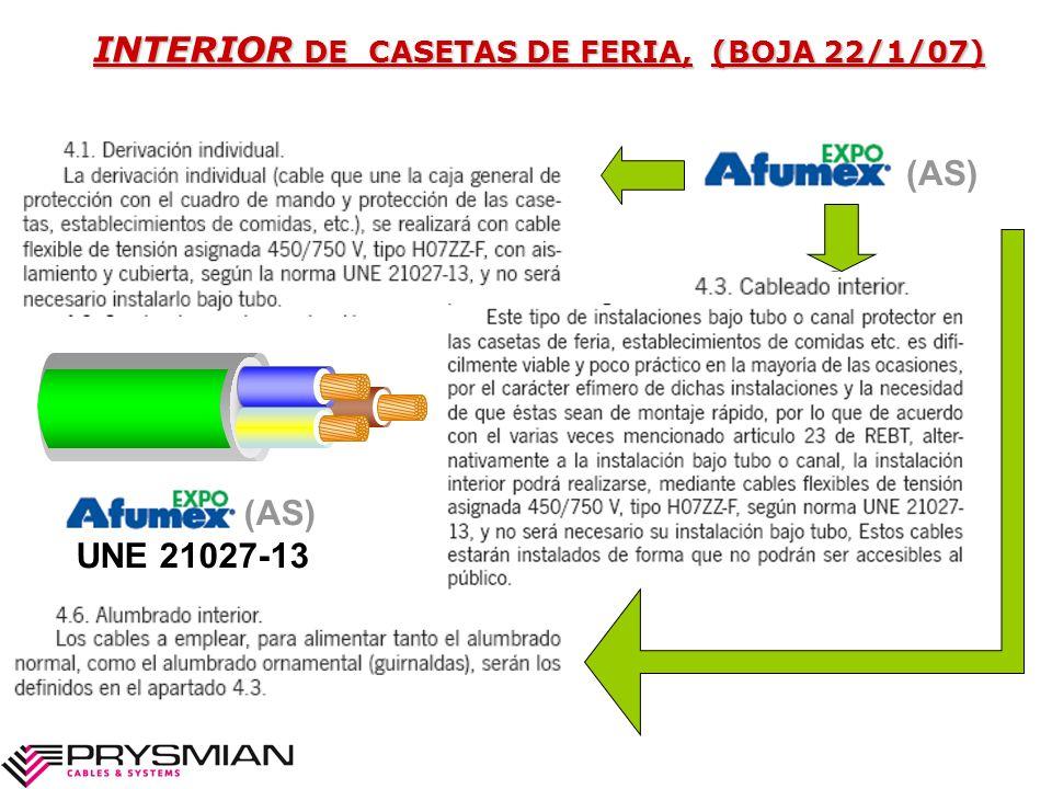 INTERIOR DE CASETAS DE FERIA, (BOJA 22/1/07) (AS) UNE 21027-13 (AS)