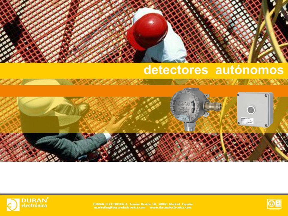 DURAN ELECTRONICA. Tomás Bretón 50, 28045 Madrid, España marketing@duranelectronica.com www.duranelectronica.com detectores autónomos