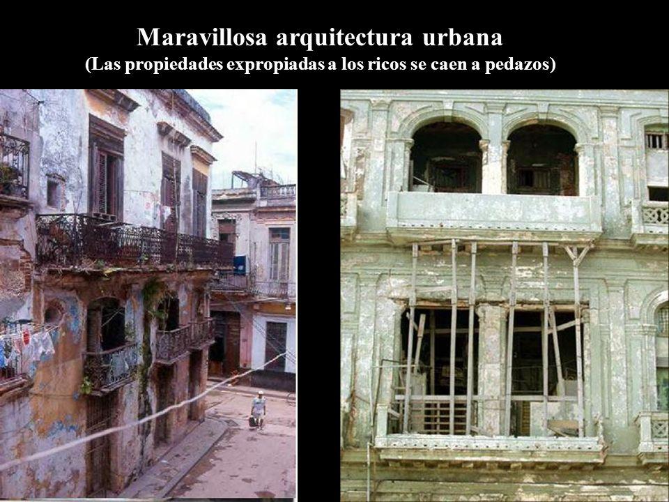 Maravillosa arquitectura urbana (Las propiedades expropiadas a los ricos se caen a pedazos)