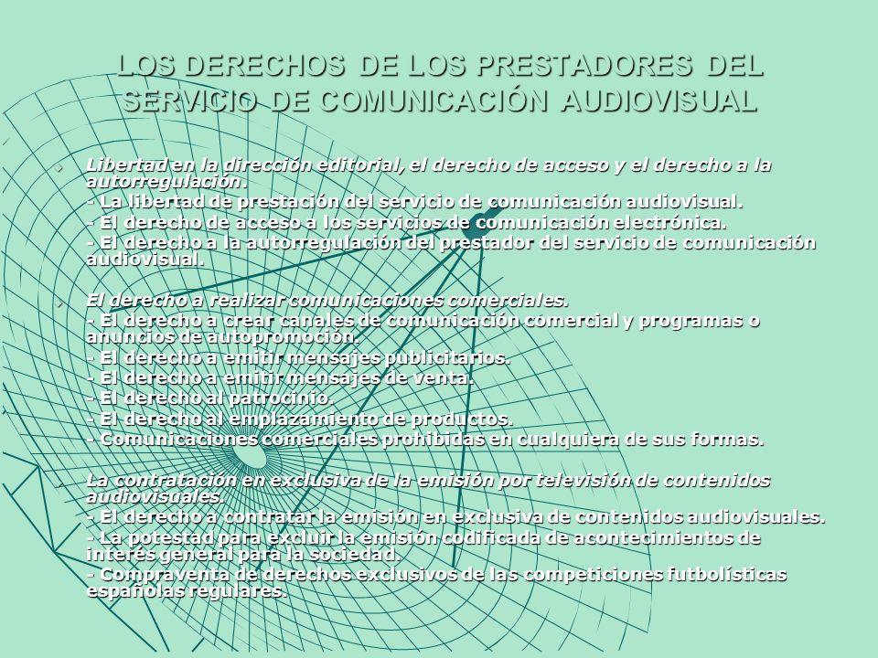 RÉGIMEN JURÍDICO BÁSICO DE LA PRESTACIÓN DE SERVICIOS DE COMUNICACIÓN AUDIOVISUAL Los servicios de comunicación audiovisual como servicios de interés general.