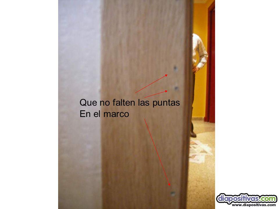 Marco de la puerta interior con buenas puntas y a pares.