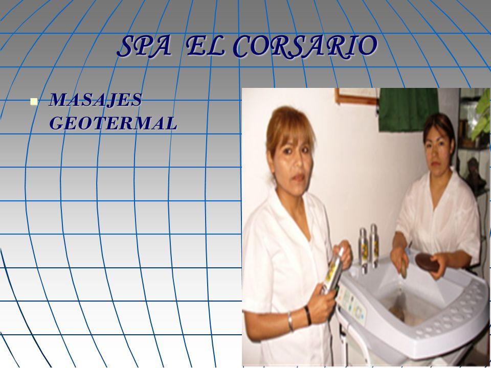SPA EL CORSARIO MASAJES GEOTERMAL MASAJES GEOTERMAL