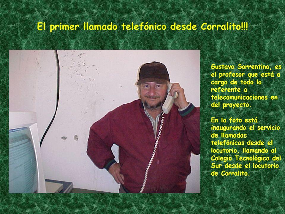 El primer llamado telefónico desde Corralito!!.