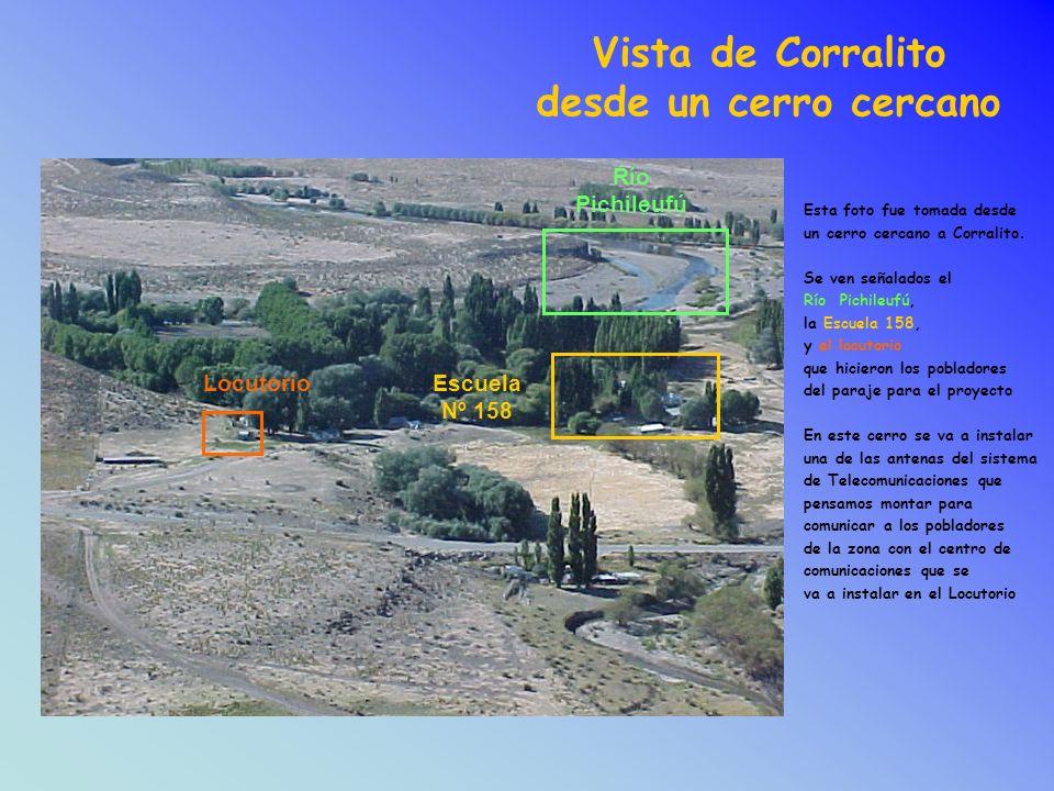 Vista de Corralito desde un cerro cercano Esta foto fue tomada desde un cerro cercano a Corralito.