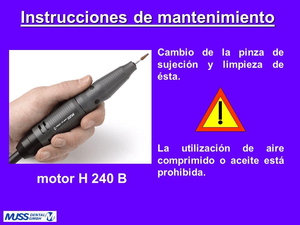 Cambio de la pinza de sujeción y limpieza de ésta. La utilización de aire comprimido o aceite está prohibida. motor H 240 B Instrucciones de mantenimi