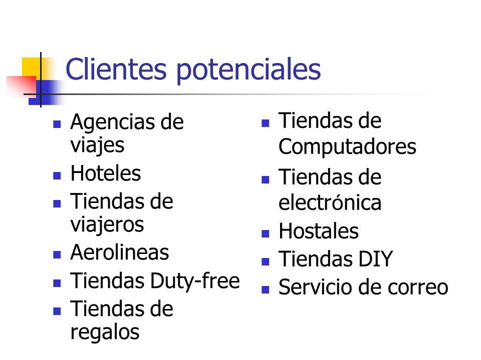 Clientes potenciales Agencias de viajes Hoteles Tiendas de viajeros Aerolineas Tiendas Duty-free Tiendas de regalos Tiendas de Computadores Tiendas de