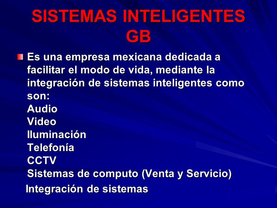 Es una empresa mexicana dedicada a facilitar el modo de vida, mediante la integración de sistemas inteligentes como son: Audio Video Iluminación Telef