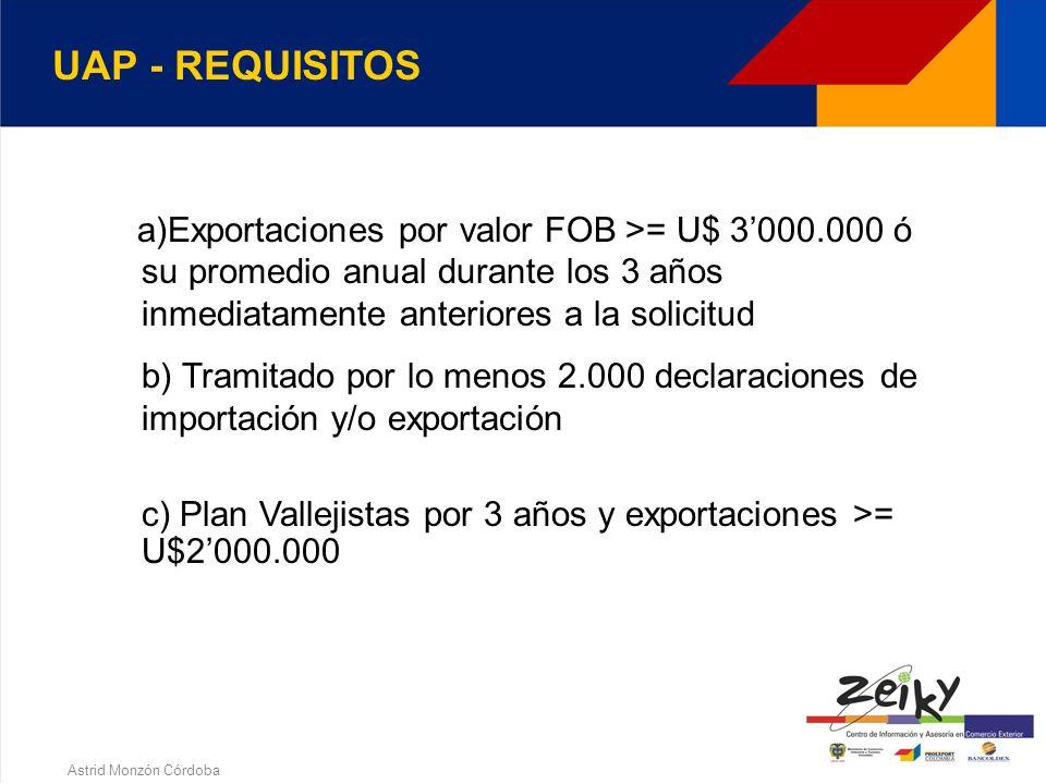 Astrid Monzón Córdoba Persona jurídica que haya sido reconocida e inscrita como tal por la Dirección de Impuestos y Aduanas Nacionales, previo el cumplimiento de los requisitos señalados en el decreto 2685/99(Art.28) 5.