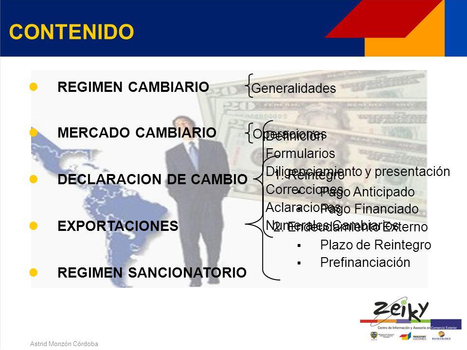Astrid Monzón Córdoba REGIMEN CAMBIARIO EN COLOMBIA E INSTRUMENTOS DE PROMOCION A LAS EXPORTACIONES