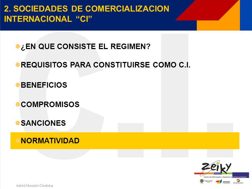 Astrid Monzón Córdoba Las C.I. deberán pagar a favor del fisco nacional una suma igual al valor de los incentivos y exenciones que tanto ella como el