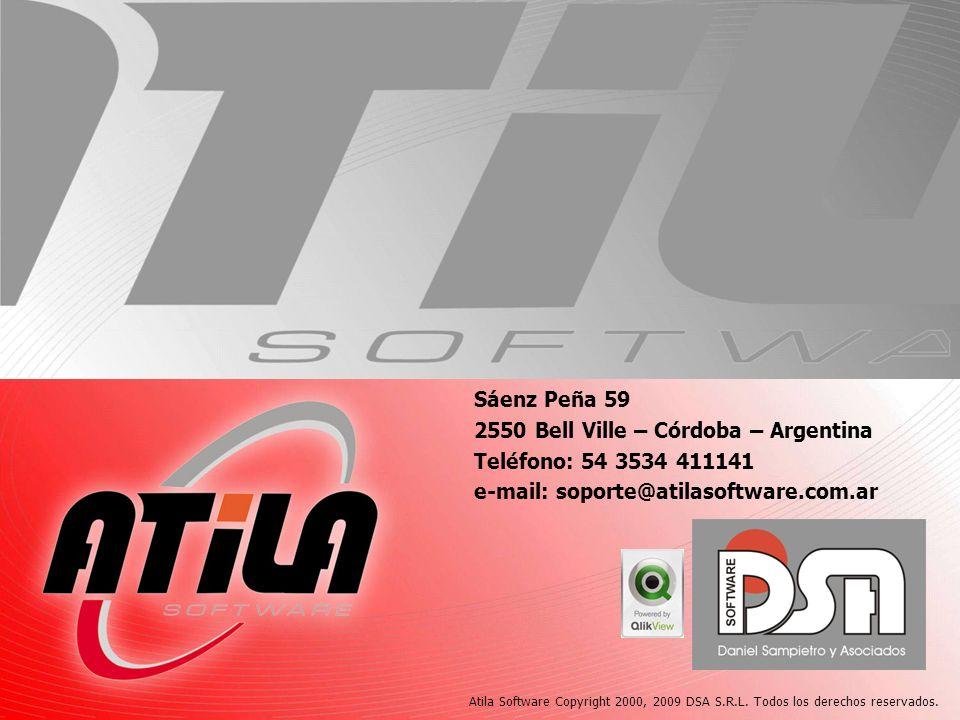 Atila Software Copyright 2000, 2009 DSA S.R.L. Todos los derechos reservados. Sáenz Peña 59 2550 Bell Ville – Córdoba – Argentina Teléfono: 54 3534 41