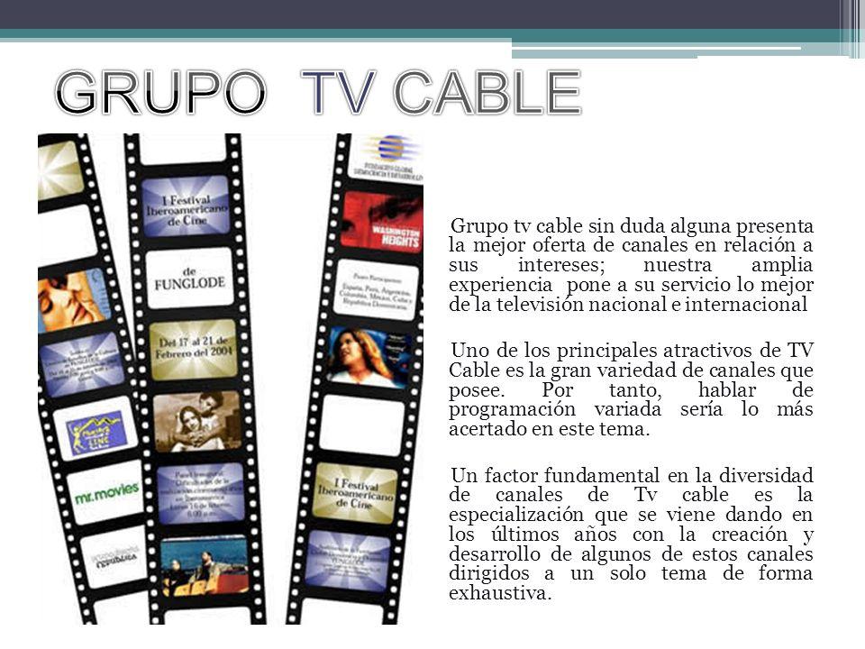 Grupo tv cable sin duda alguna presenta la mejor oferta de canales en relación a sus intereses; nuestra amplia experiencia pone a su servicio lo mejor