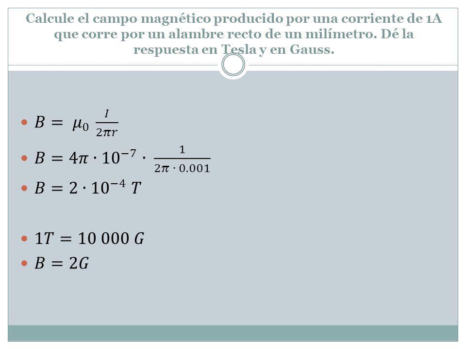 ¿Cuál es la intensidad del campo geomagnético en Tesla y Gauss?