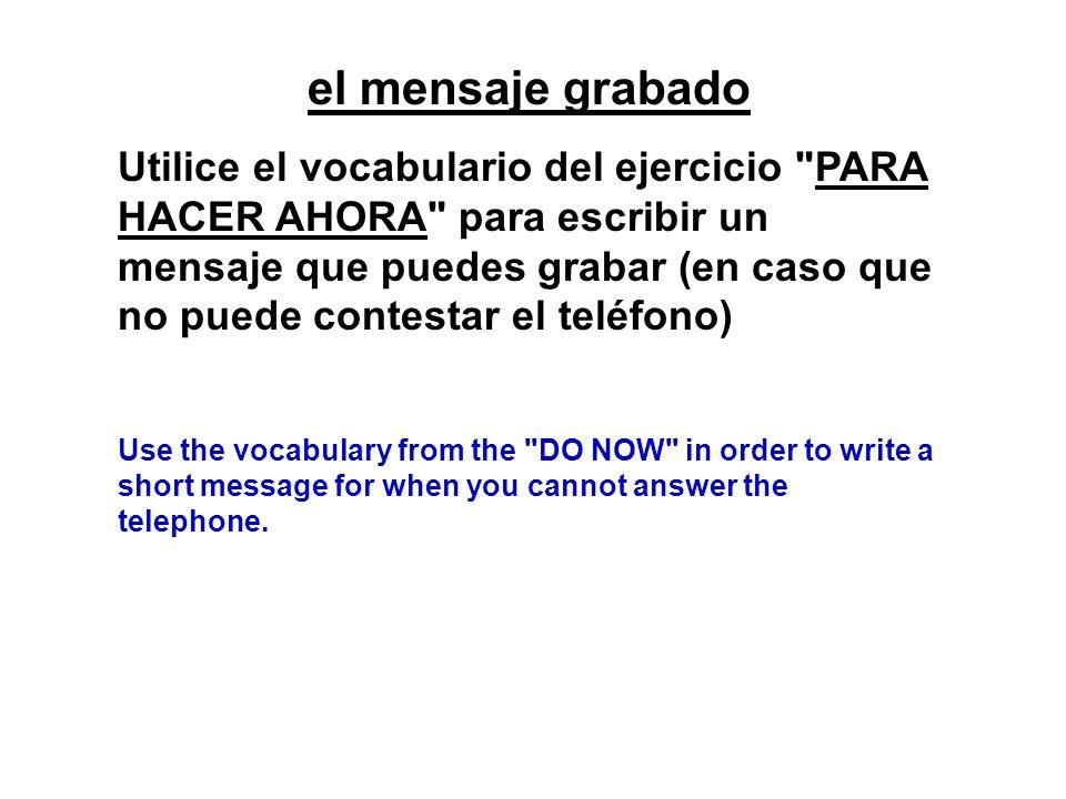 el mensaje grabado Utilice el vocabulario del ejercicio