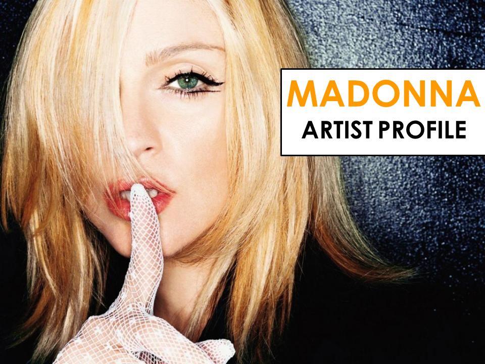 MADONNA ARTIST PROFILE