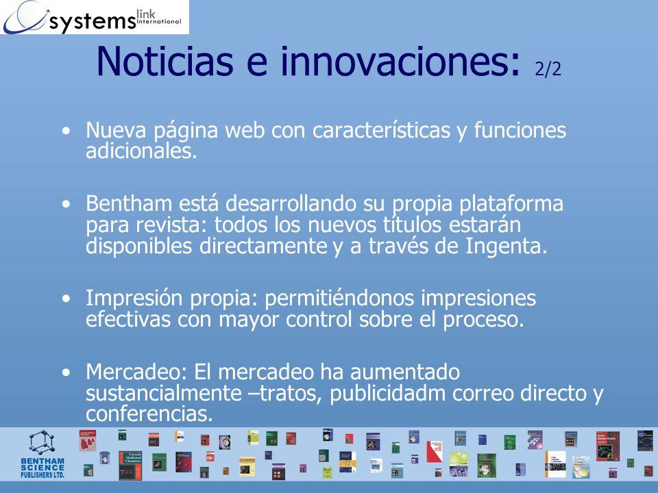 Noticias e innovaciones: 2/2 Nueva página web con características y funciones adicionales. Bentham está desarrollando su propia plataforma para revist