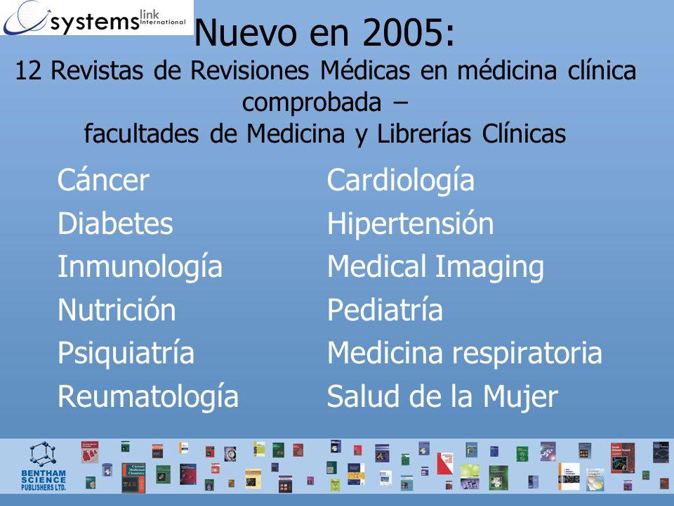 Nuevo en 2005: 12 Revistas de Revisiones Médicas en médicina clínica comprobada – facultades de Medicina y Librerías Clínicas CáncerCardiología Diabet