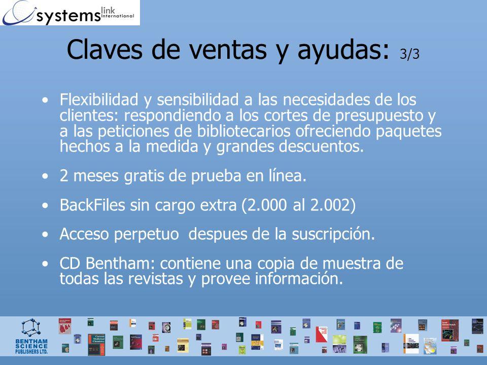 Claves de ventas y ayudas: 3/3 Flexibilidad y sensibilidad a las necesidades de los clientes: respondiendo a los cortes de presupuesto y a las peticiones de bibliotecarios ofreciendo paquetes hechos a la medida y grandes descuentos.