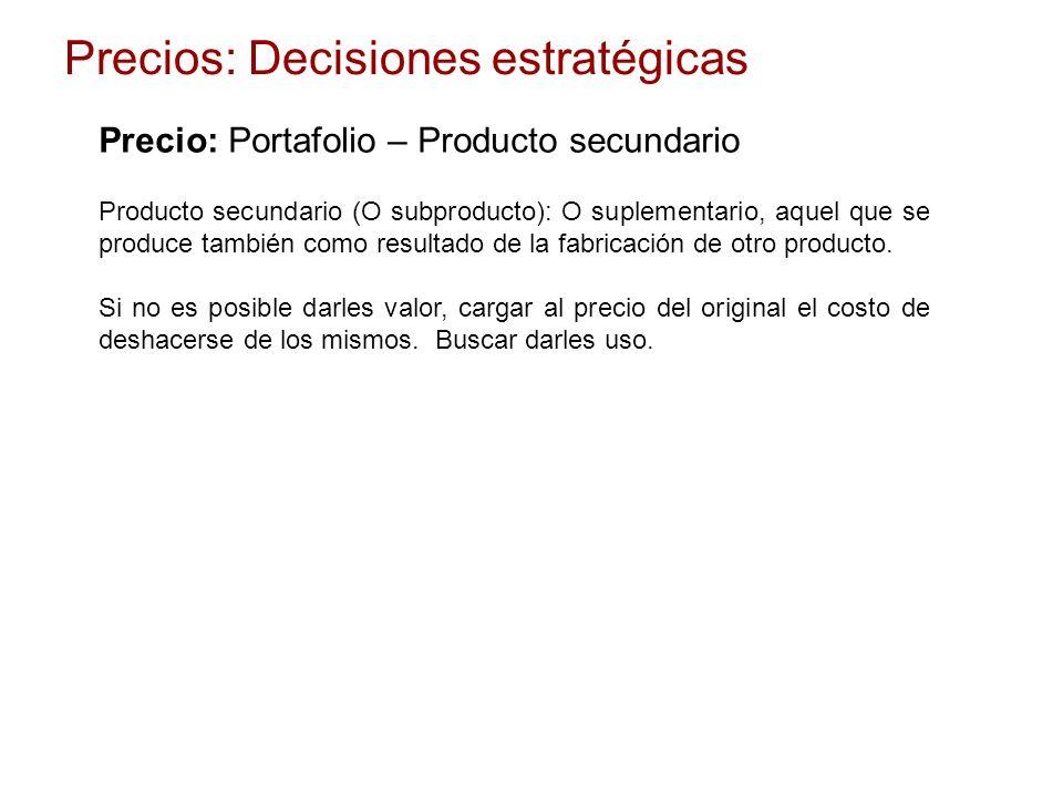 Producto secundario (O subproducto): O suplementario, aquel que se produce también como resultado de la fabricación de otro producto. Si no es posible