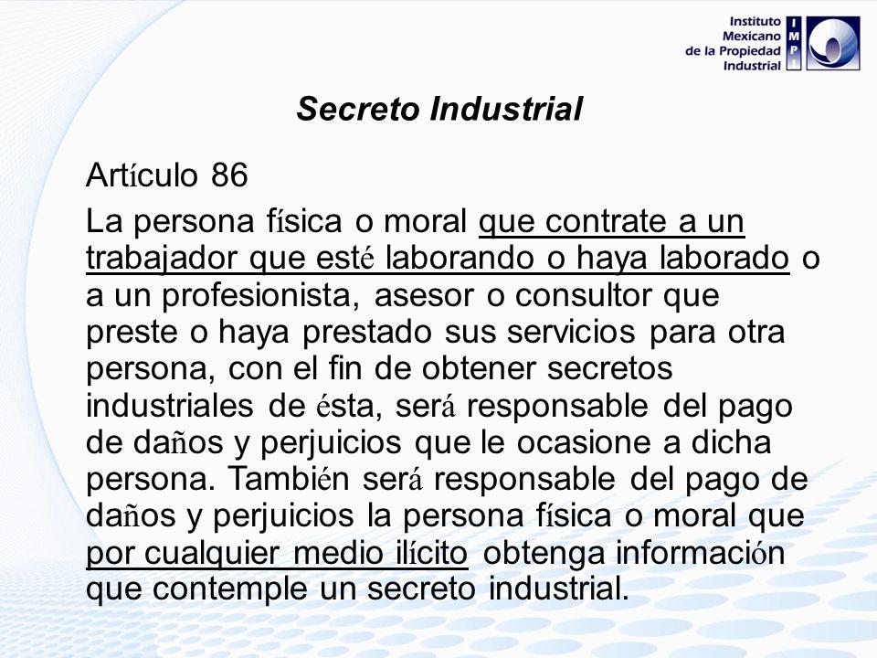 Responsabilidad civil Da ñ os y perjuicios Secreto Industrial